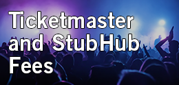 Ticketmaster and StubHub Fees